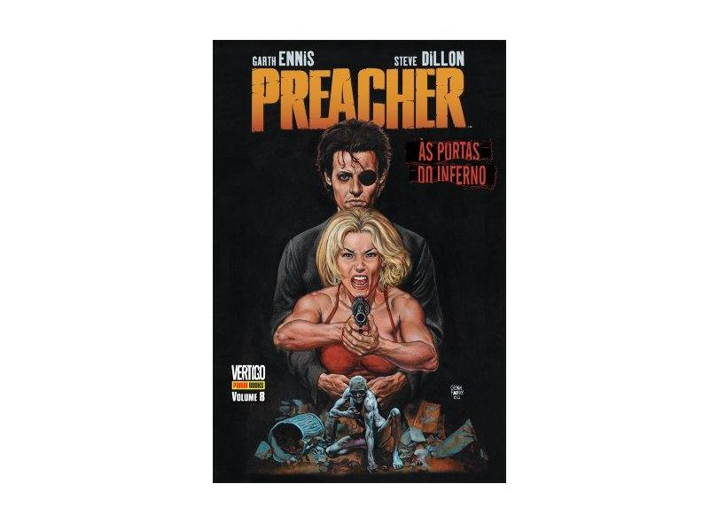 Preacher - Às Portas do Inferno - Volume 8 - Garth Ennis - 9788573516999