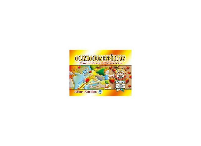 O Livro Dos Espíritos - Para Infância e Juventude Vol. 1 - 6ª Ed. 2012 - Kardec, Allan - 9788579430602