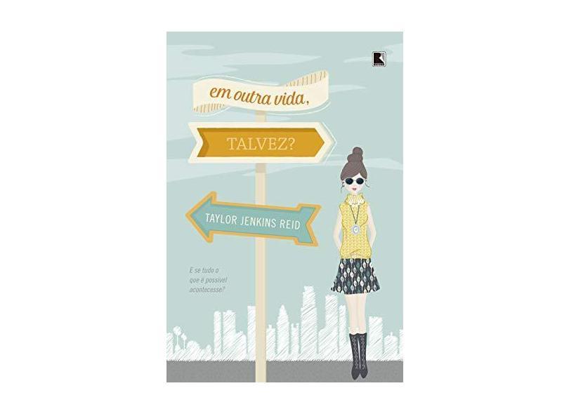 Em Outra Vida, Talvez? - Reid, Taylor Jenkins - 9788501109705