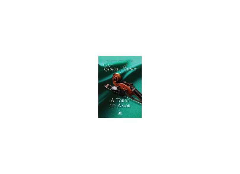 A Torre Do Amor - James, Eloisa - 9788580418859