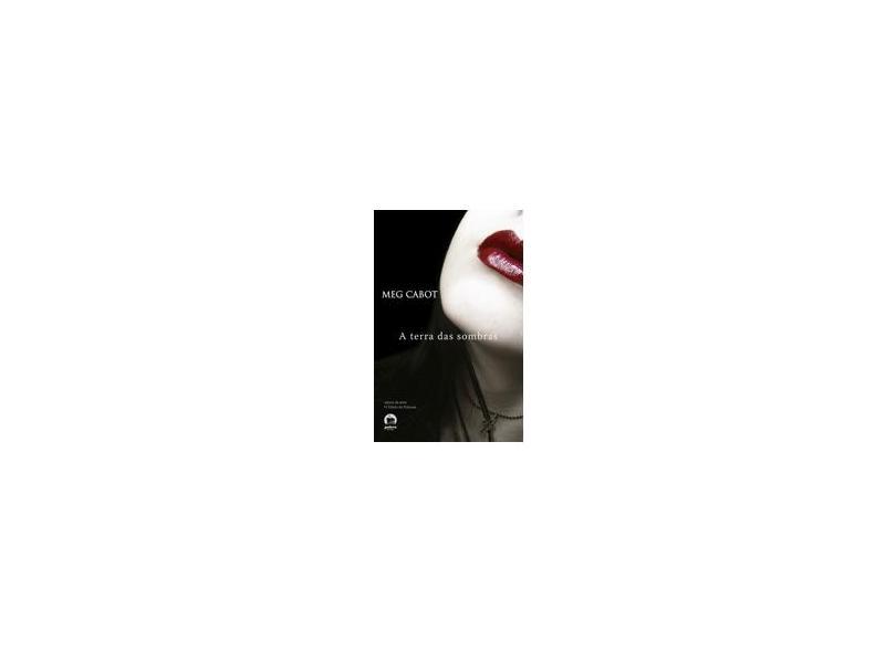 A Terra das Sombras - Coleção A Mediadora - Vol. 1 - Meg Cabot, Jenny Carroll - 9788501068712