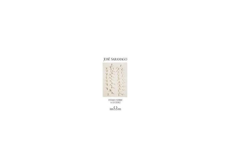 Ensaio Sobre a Lucidez - Saramago, José - 9788535904802