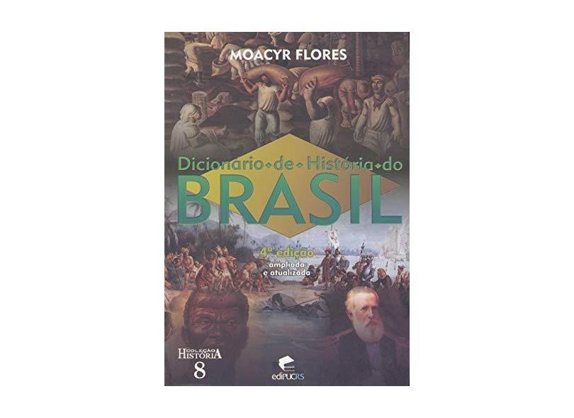 Dicionário De História Do Brasil - Capa Comum - 9788574307800