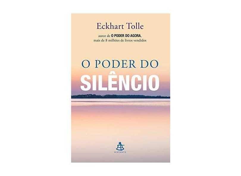 O Poder do Silêncio - Eckhart Tolle - 9788543103617