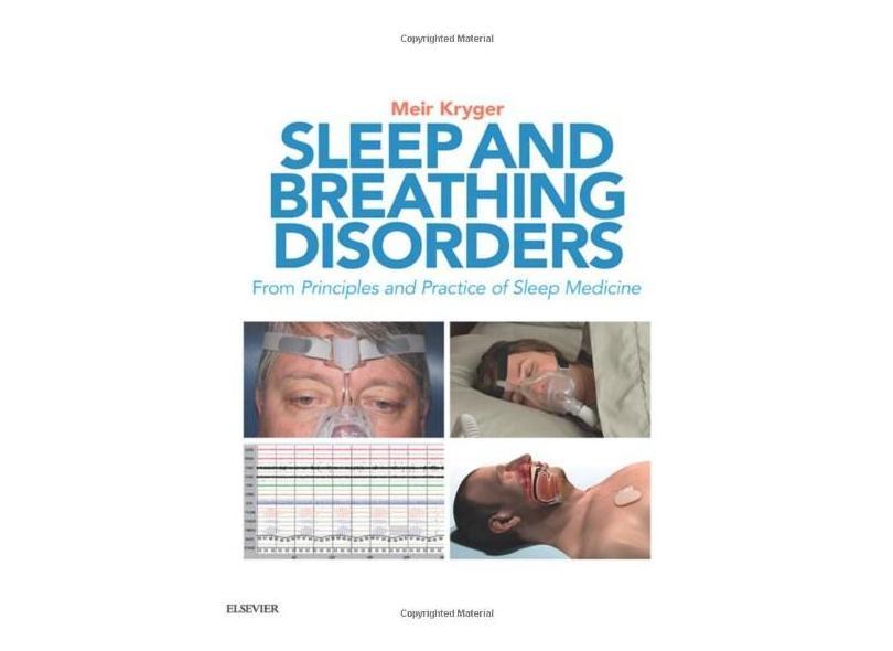 SLEEP AND BREATHING DISORDERS - Meir H. Kryger Md. Frcpc - 9780323476751