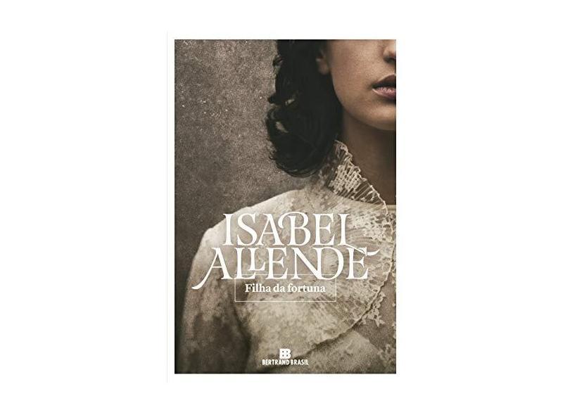 Filha Da Fortuna - Allende,isabel - 9788528623673