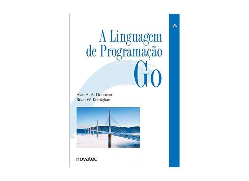 A Linguagem de Programação Go - Alan A. A. Donovan - 9788575225462