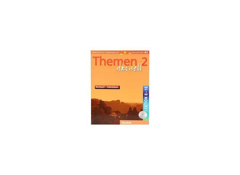 Themen Aktuell 2: Kursbuch + Arbeitsbuch - Lektion 6-10 - Niveaustufe A 2 - Deutsch als Fremdsprache - Varios Autores - 9783191916916