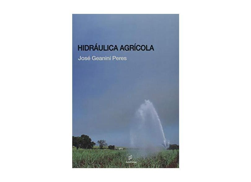 Hidráulica Agrícola - José Geanini Peres - 9788576004165