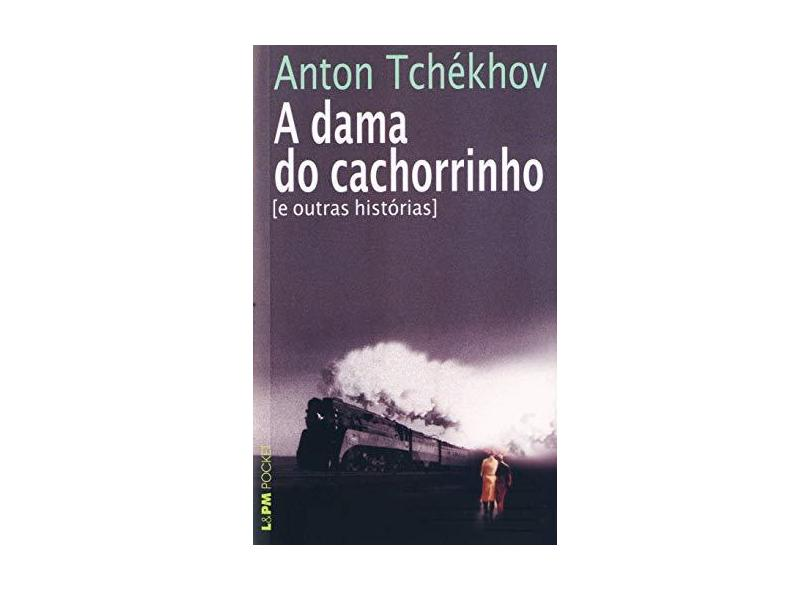 A Dama do Cachorrinho - Col. L&pm Pocket - Tchekhov, Anton - 9788525418579