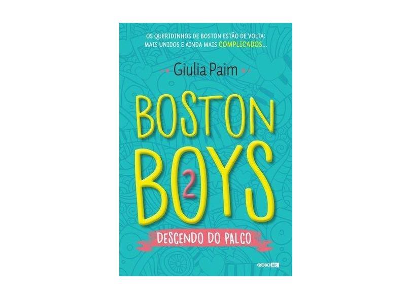 Boston Boys 2 - Descendo do Palco - Paim, Giulia - 9788525062383