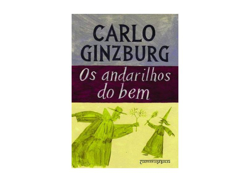 Os Andarilhos do Bem - Ginzburg,carlo - 9788535917499
