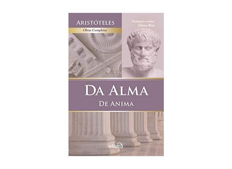 Aristóteles - Da Alma, De Anima - Aristóteles - 9788572837613