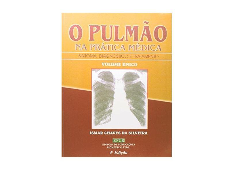 Pulmao Na Pratica Medica - Volume Unico - Capa Comum - 9788587098085