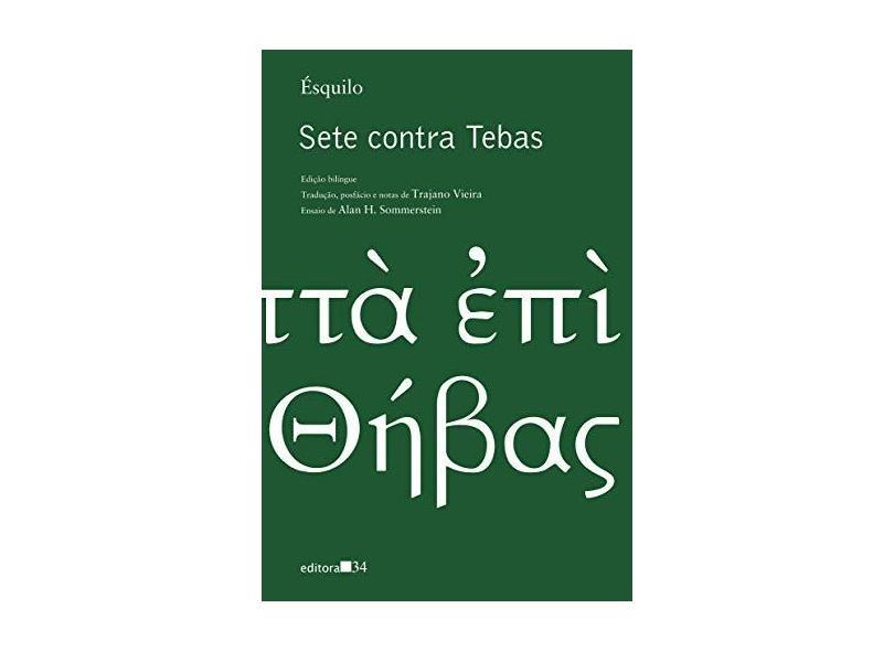 Sete Contra Tebas - Ésquilo, Franklin Grausner - 9788573267006