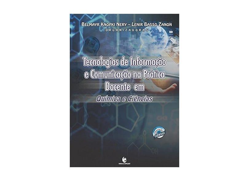"""Tecnologias De Informaçao E Comunicaçao Na Pratica - """"zanon, Lenir Basso"""" - 9788541902021"""
