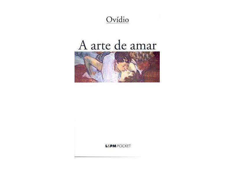 A Arte de Amar - Ovidio - 9788525411334