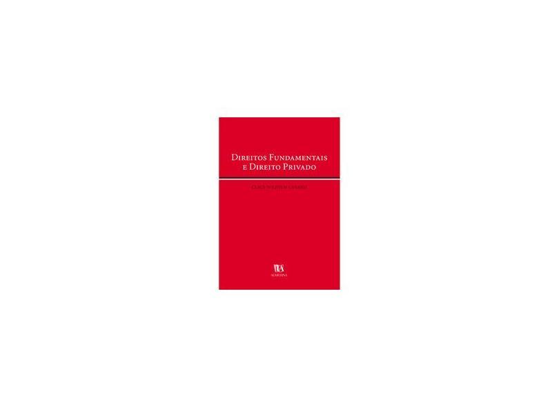 Direitos Fundamentais E Direito Privado - Capa Comum - 9789724019826