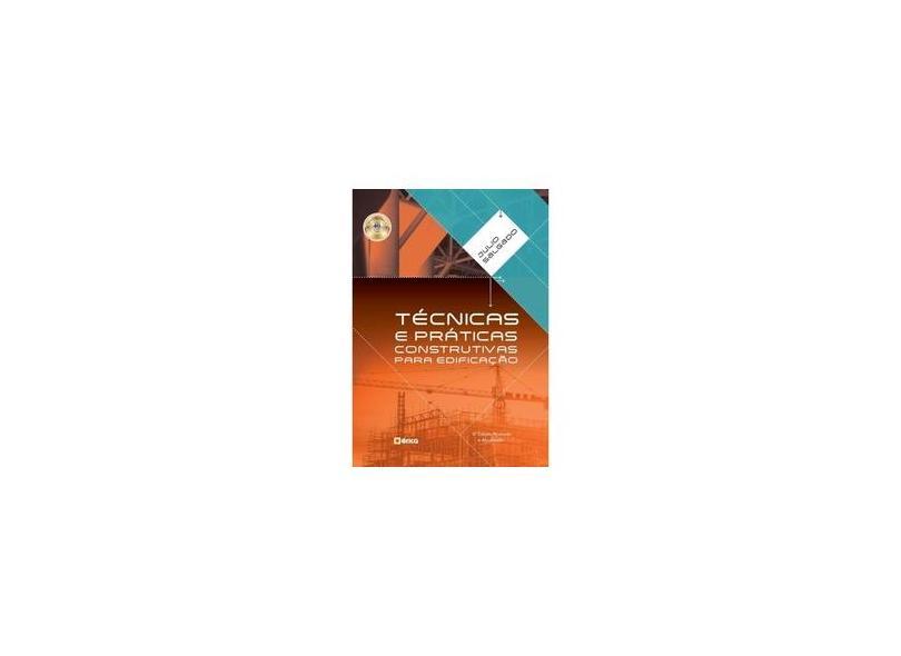 Técnicas e Práticas Construtivas Para Edificação - Julio César Pereira Salgado - 9788536527833