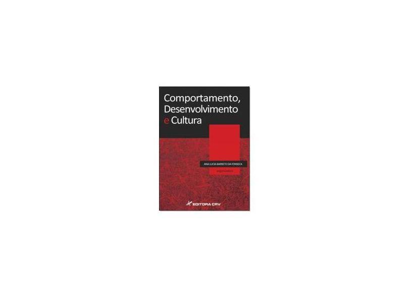 Comportamento, Desenvolvimento E Cultura - Ana Lucia Barreto D Fonseca - 9788544402856