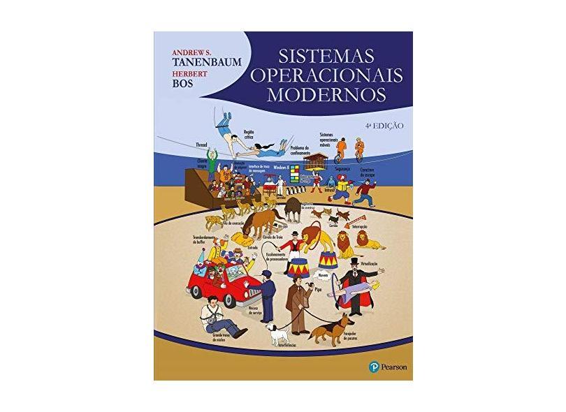 Sistemas Operacionais Modernos - 4ª Ed. 2016 - Tanenbaum, Andrew S. - 9788543005676