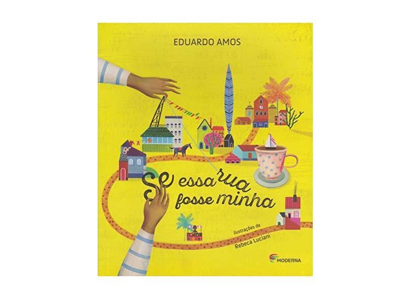 Se Essa Rua Fosse Minha - Col. Girassol - Amos, Eduardo - 9788516101404
