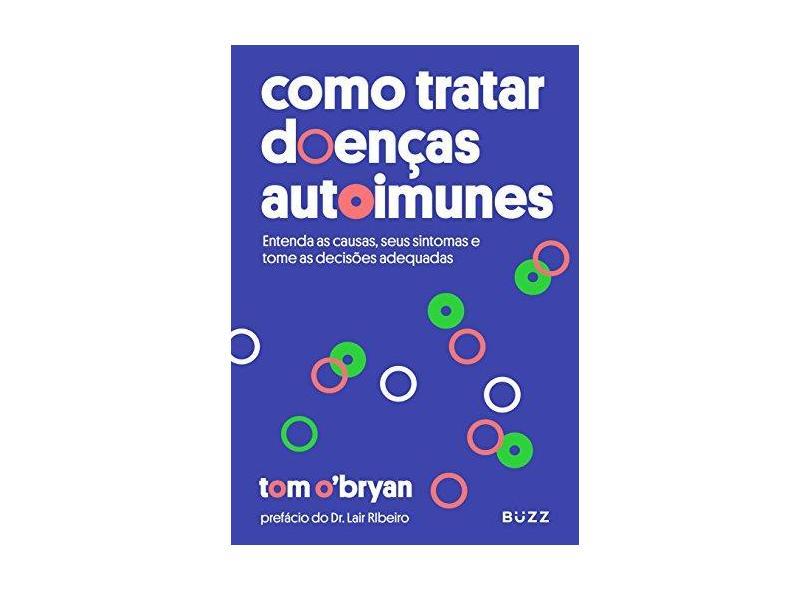 Como Tratar Doenças Autoimunes - Tom O'bryan - 9788593156373