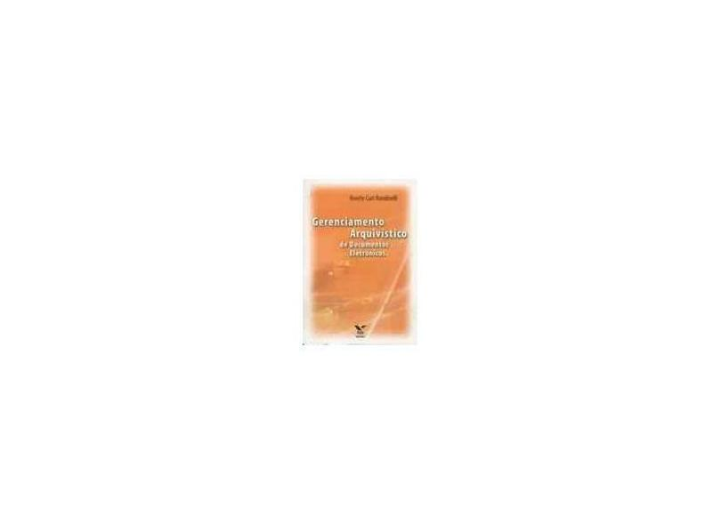 Gerenciamento Arquivistico - Rosely Curi Rondinelli - 9788522503964