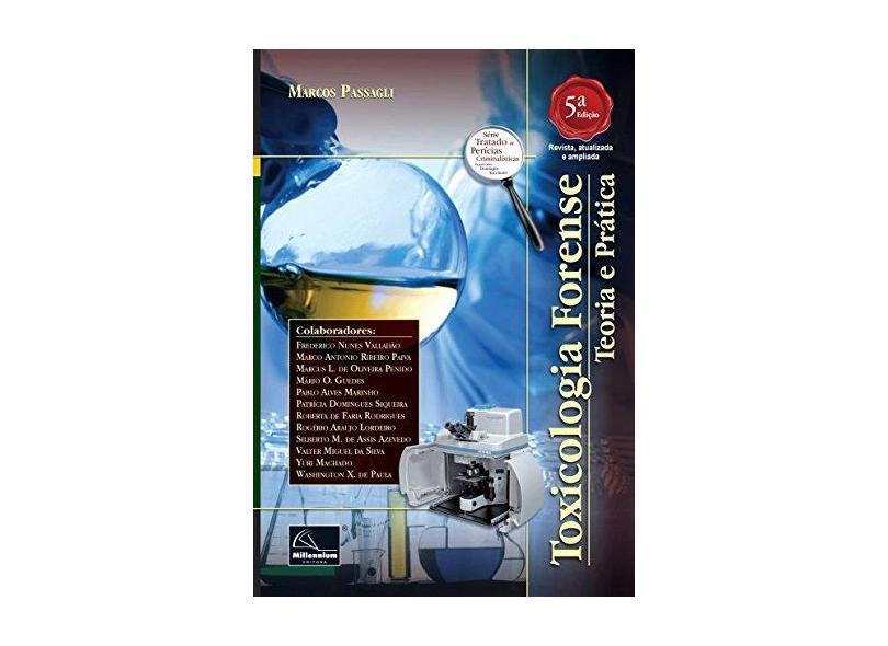 Toxicologia Forense - Marcos Passagli - 9788576253549