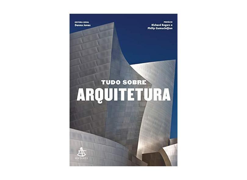 Tudo Sobre Arquitetura - Jones, Denna - 9788543101262