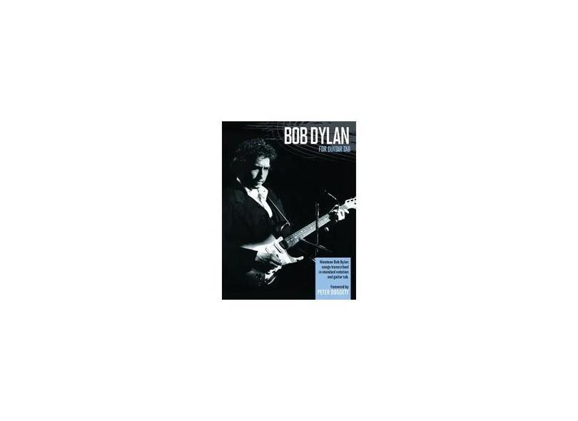 "Bob Dylan For Guitar Tab - ""dylan, Bob"" - 9781847726773"