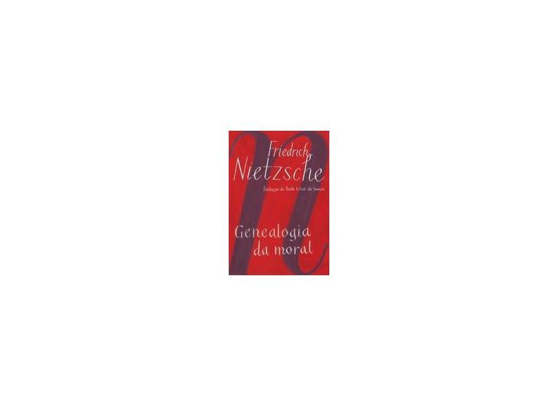 Genealogia da Moral - Uma Polêmica - Ed. De Bolso - Nietzsche, Friedrich - 9788535914566