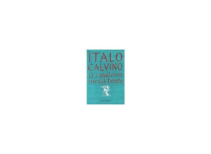 O Cavaleiro Inexistente - Ed. De Bolso - Calvino, Ítalo - 9788535906790