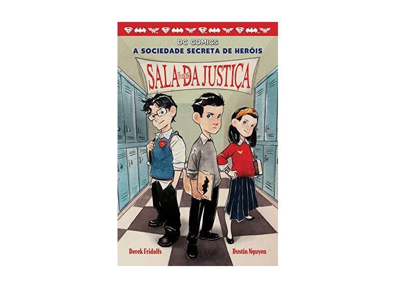 A Sociedade Secreta Dos Herois - Sala De Estudos Da Justiça - Nguyen,dustin - 9788550409771