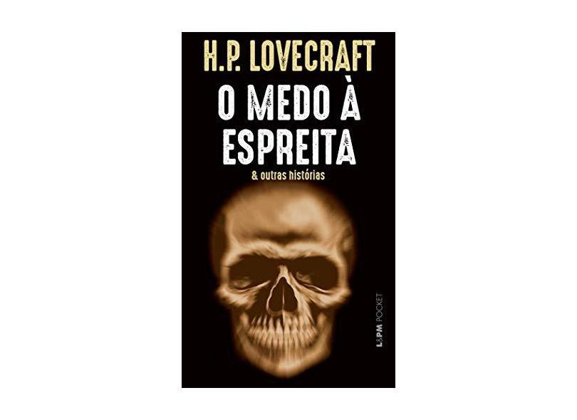 O Medo À Espreita & Outras Historias - Lovecraft, H. P. - 9788525433749