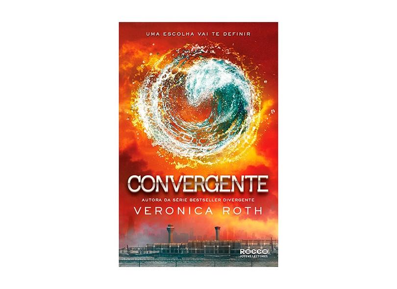 Convergente: Uma Escolha Vai te Definir - Veronica Roth - 9788579801860