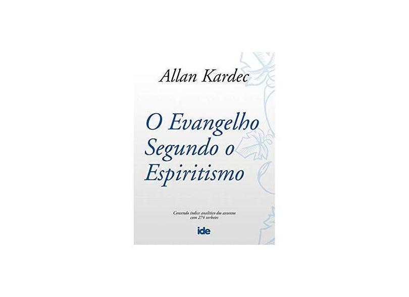 O Evangelho Segundo o Espiritismo - Bolso - Kardec, Allan - 9788573413847