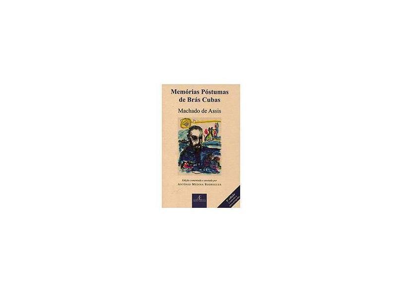 Memórias Póstumas de Brás Cubas - Assis, Machado De - 9788574805986