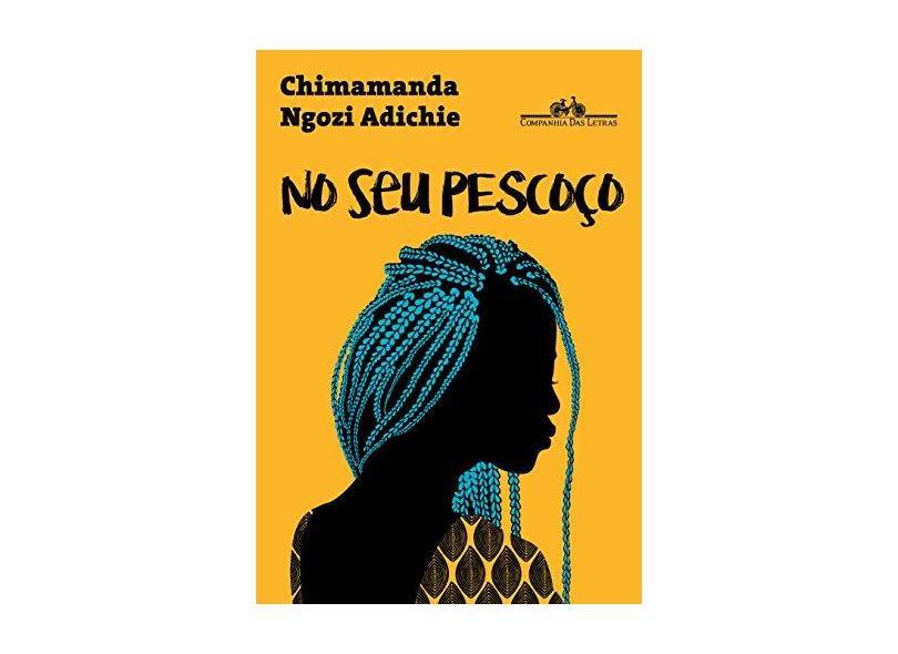 No Seu Pescoço - Adichie, Chimamanda Ngozi - 9788535929454