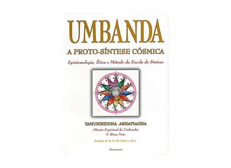 Umbanda - A Proto-síntese Cósmica - Rivas Neto, Francisco - 9788531512353