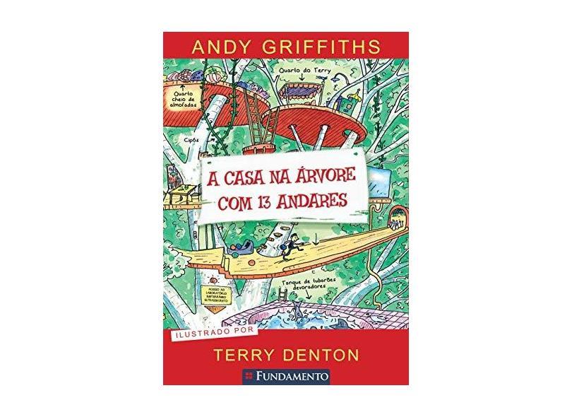 A Casa na Árvore Com 13 Andares - Griffiths, Andy - 9788539512430