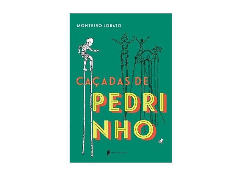 Caçadas de Pedrinho - Lobato, Monteiro - 9788525060891