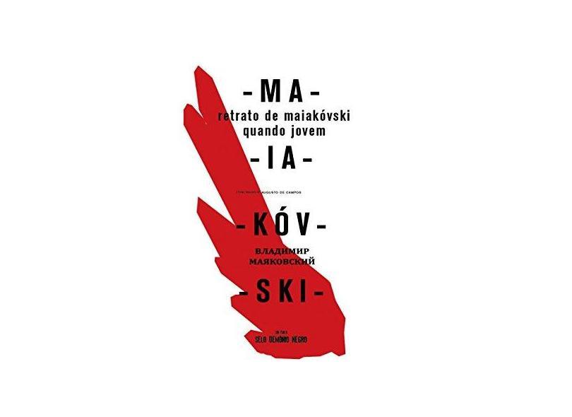 """Retrato De Maiakovski Quando Jovem - """"maiakovski, Vladimir"""" - 9788566423402"""