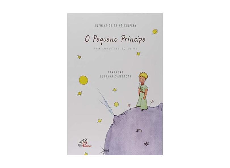 Pequeno Príncipe, O: Com Aquarelas do Autor - Antoine De Saintexupéry - 9788535643411