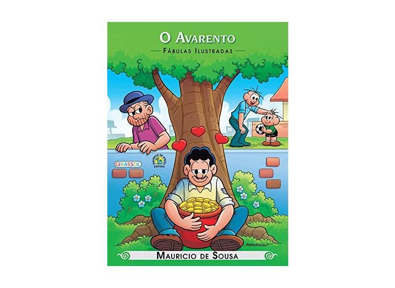 Turma da Mônica - O Avarento - Coleção Fábulas Ilustradas - Mauricio De Sousa - 9788539414246