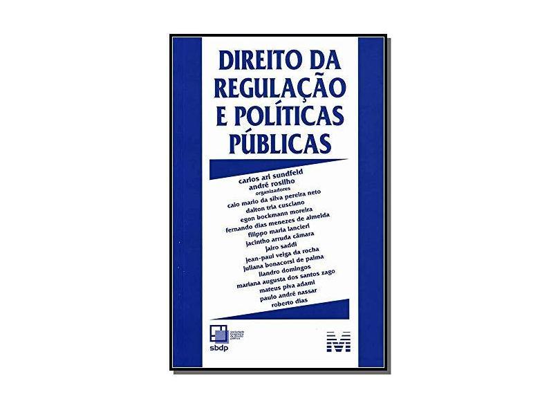 Direito da Regulação e Políticas Públicas - Diversos - 9788539202195