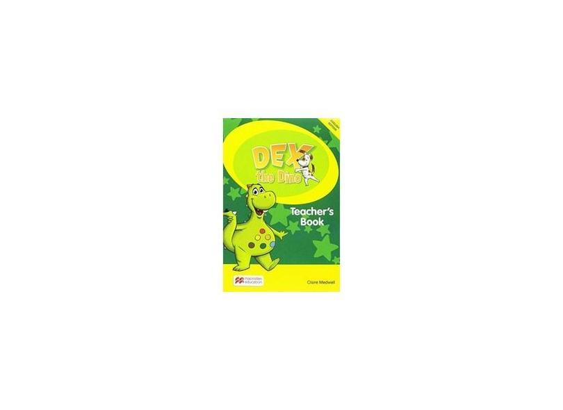 Dex the Dino Pupil´S Book Plus - Pacote. Starter: Teacher's Book - Pack Starter - S. Mourao - 9781786321473