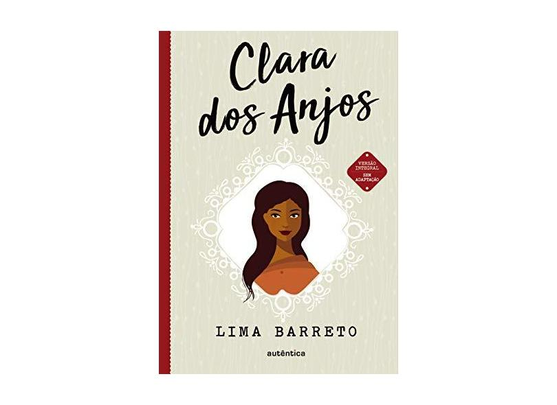 Clara dos Anjos - Lima Barreto - 9788551302552