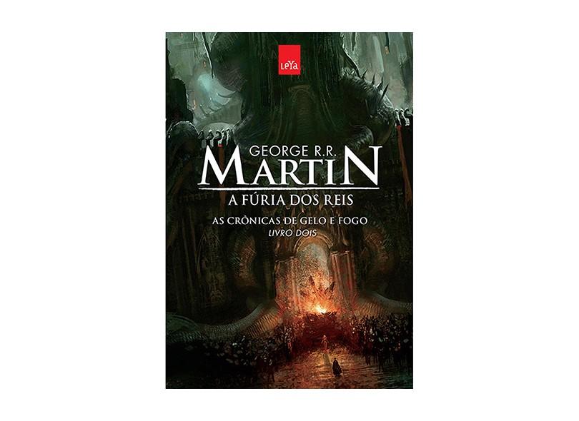 A Fúria Dos Reis - As Crônicas de Gelo e Fogo - Livro Dois - Edição Comemorativa - Martin, George R. R. - 9788544102930