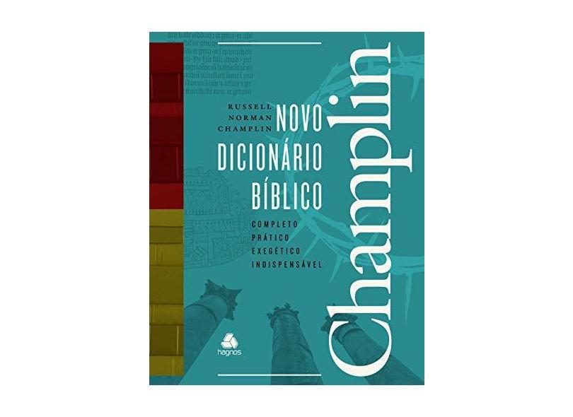 Novo Dicionário Bíblico Champlin - Russell Norman Champlin - 9788577422159